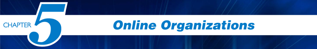 Chapter 5 - Online Organizations
